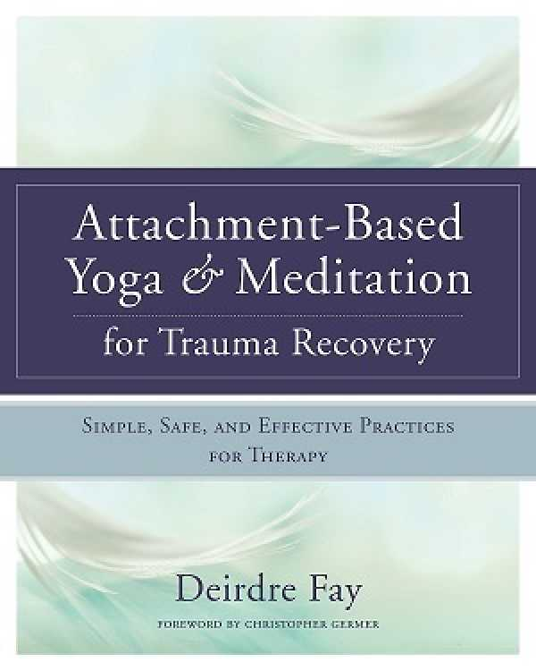 Attachment-Based Yoga & Meditation