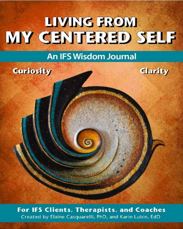 Living From My Centered Self - Vol 1