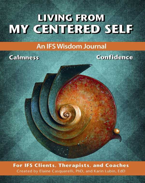 Living From My Centered Self Vol. 4
