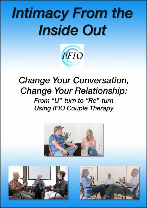 Intimacy from the Inside Out - Change Your Conversation