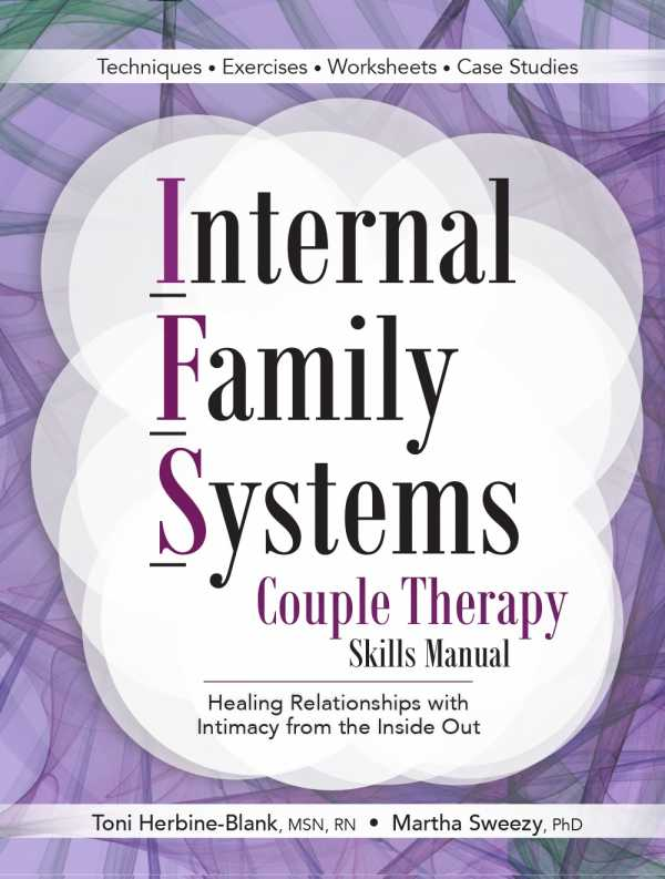 IFS Couples Therapy: Skills Manual