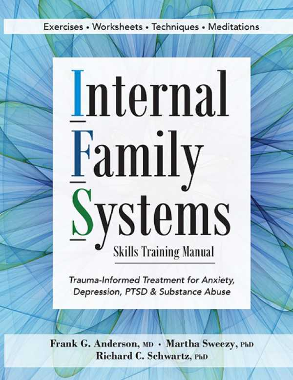 Internal Family Systems - Skills Training Manual