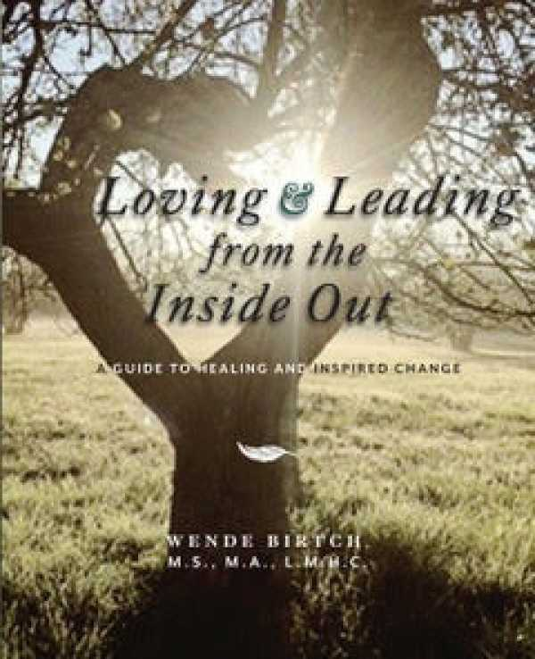 Loving & Leading from the Inside Out
