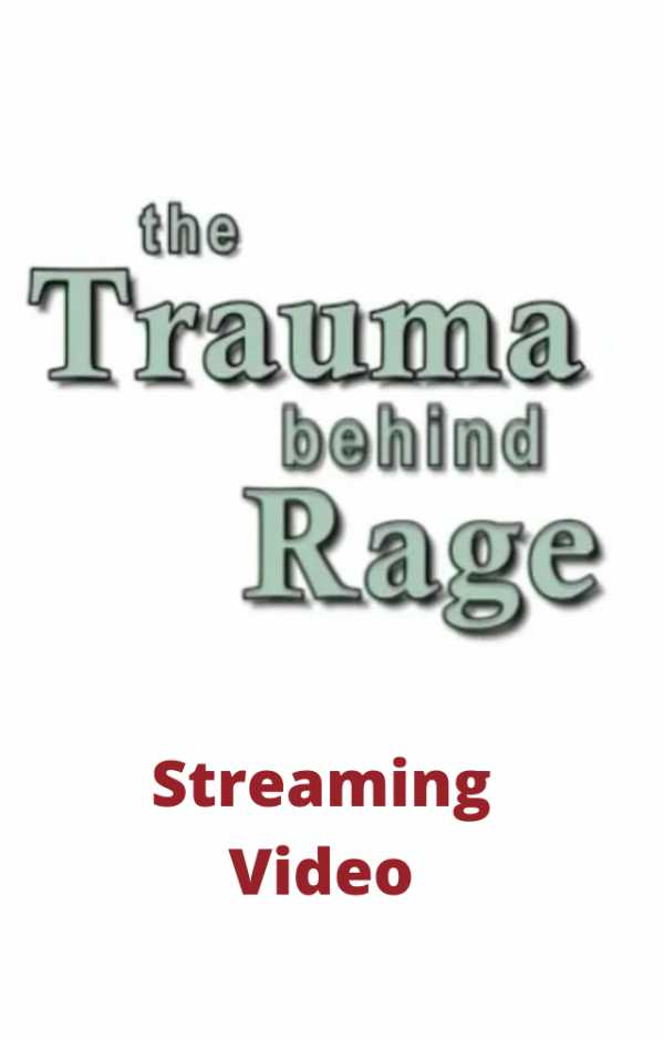 Trauma Behind Rage - streaming video