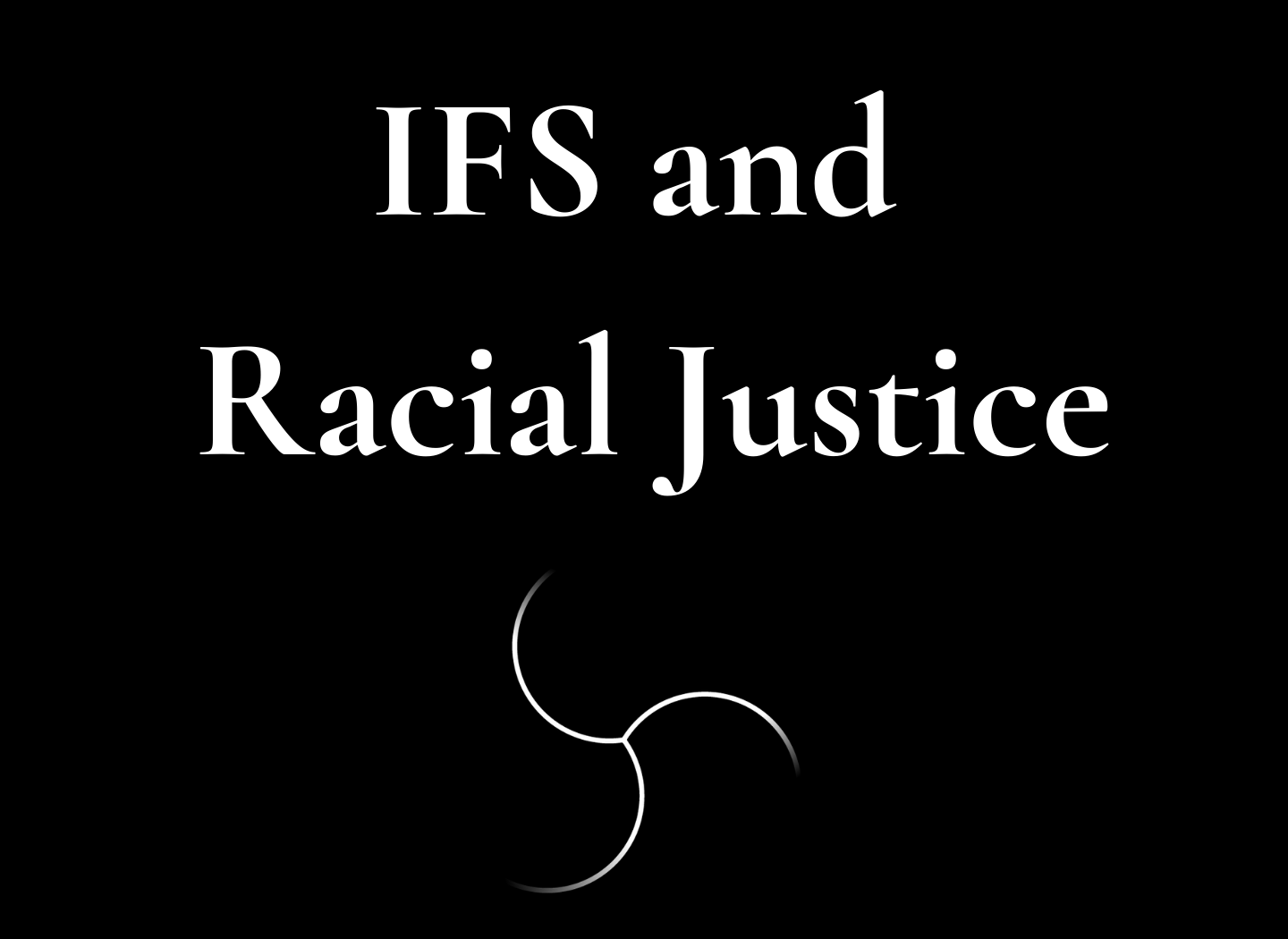 A black square with the work IFS and Racial and white IFS swirl