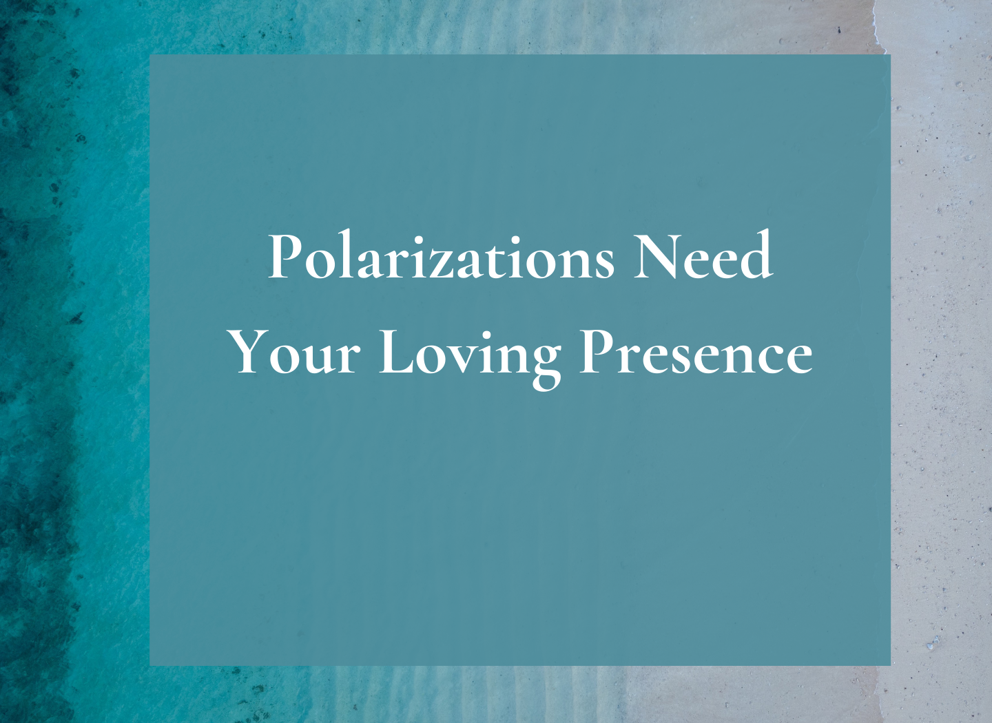 Polarizations Need Your Loving Presence